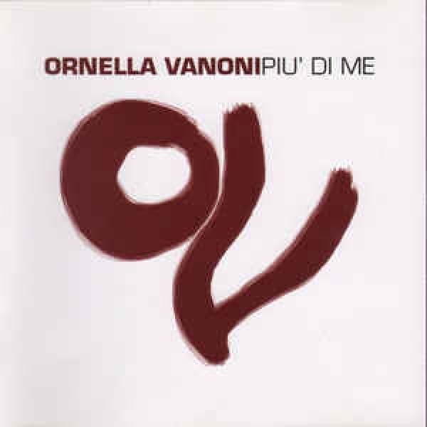 Ornella Vanoni - Più Di Me