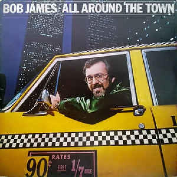 Bob James - All Around The Town