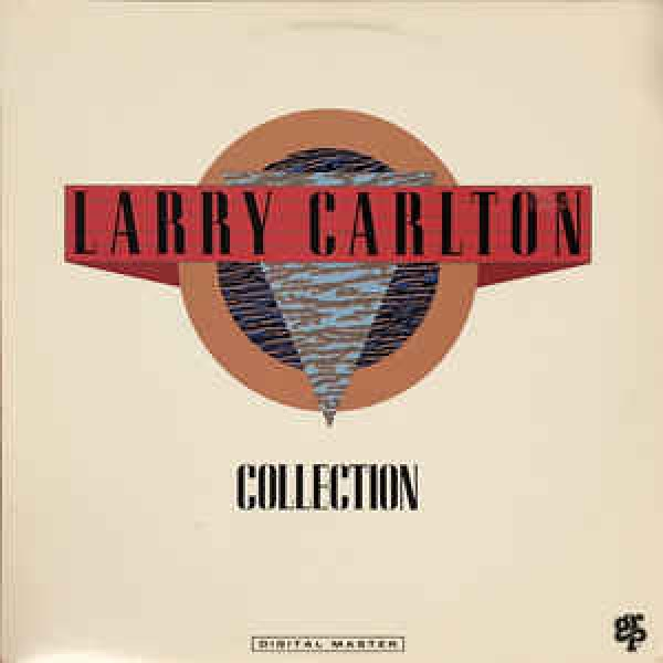 Larry Carlton - Larry Carlton Collection