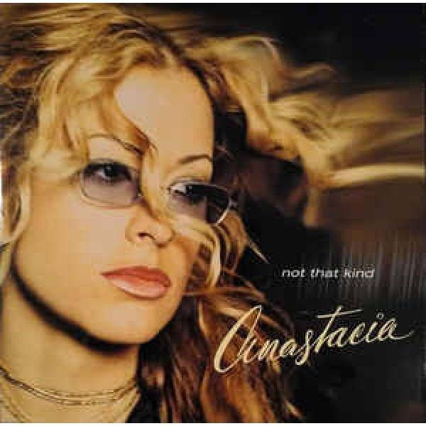 Anastacia - Not That Kind