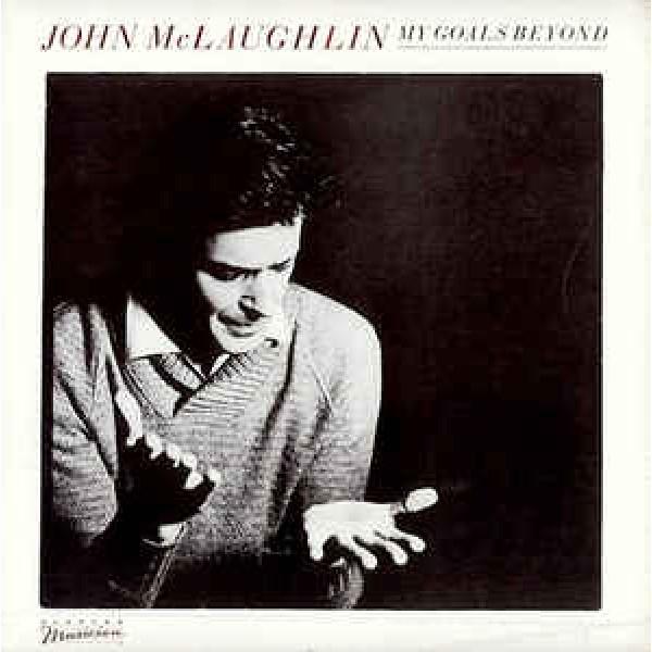 John McLaughlin - My Goals Beyond