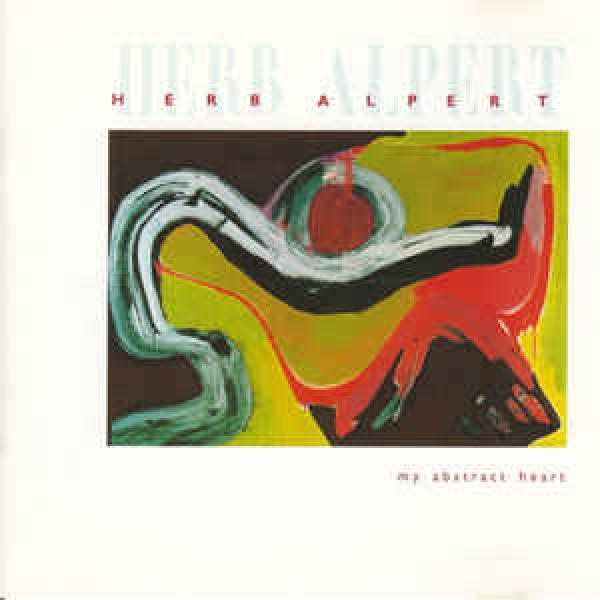 Herb Alpert - My Abstract Heart