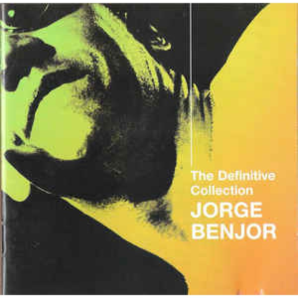 Jorge Ben - The Definitive Collection
